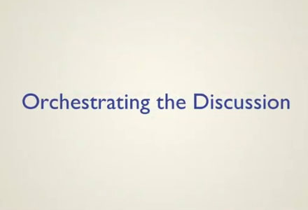 Orchestrating the Discussion