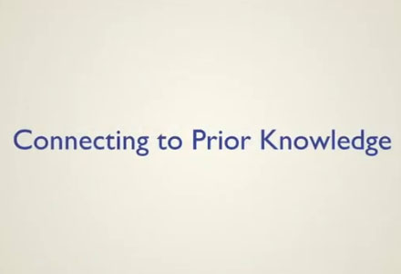 Connecting to Prior Knowledge