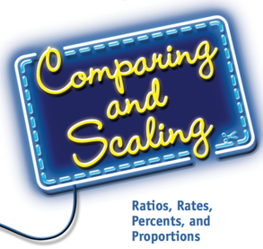 Comparing and Scaling: Ratios, Rates, Percent, Proportions