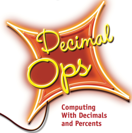 Decimal Ops: Computing with Decimals and Percents