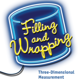 Filling and Wrapping: Three Dimensional Measurement