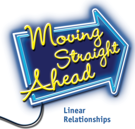 Moving Straight Ahead: Linear Relationships
