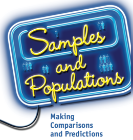 Samples and Populations: Making Comparisons and Predictions
