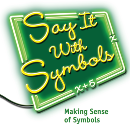 Say it with symbols