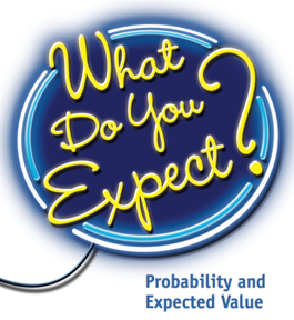 What Do You Expect: Probability and Expected Value